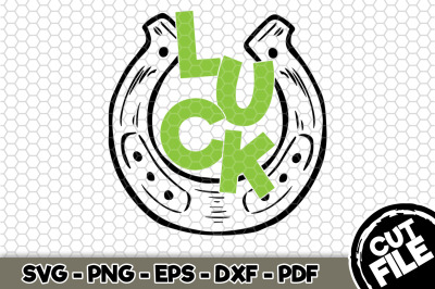 Luck St. Patrick's Day SVG Cut File n168