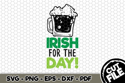 Irish For The Day! SVG Cut File n172