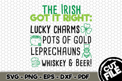The Irish Got It Right SVG Cut File n173