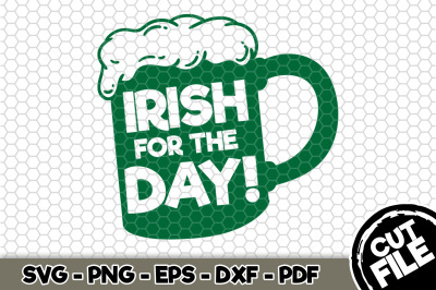 Irish For The Day! SVG Cut File n178