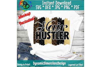 Hair Hustler svg, Beautician svg, Hair Stylist svg, Hair Dresser svg,