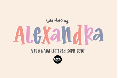 ALEXANDRA a Fun Hand Lettered Serif Font