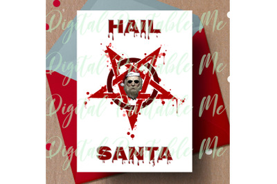 Hail Santa, alternative christmas, dark christmas card, gothic Christm