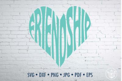 Friendship Word Art, Svg Dxf Eps Png Jpg, Cut file