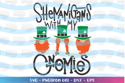 St. Patrick's Day svg Shenanigans with my Gnomies svg Gnome