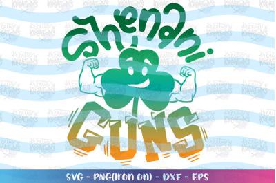 St. Patrick's Day svg Shenani-guns svg Shenanigans