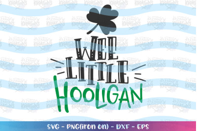 St. Patrick's Day svg Wee little Hooligan