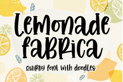 Lemonade Fabrica -quirky font & doodle-