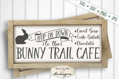 Bunny Trail Cafe - Easter Bunny - SVG