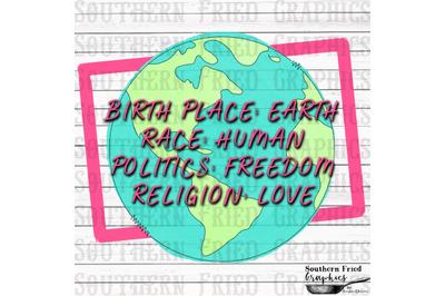 Birthplace: Earth Race: Human Politics: Freedom Religion: Love  Digita