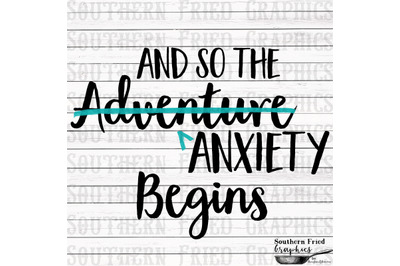And so the Adventure Anxiety Begins Digital Design