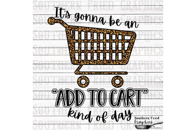 Leopard Add to Cart Kind of Day Digital Graphic