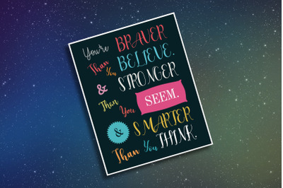 You're BRAVER, than you BELIEVE - Digital Poster