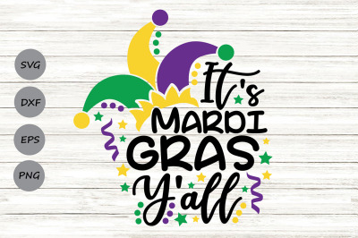 It's Mardi Gras Y'all Svg, Mardi Gras Svg, Fat Tuesday Svg.