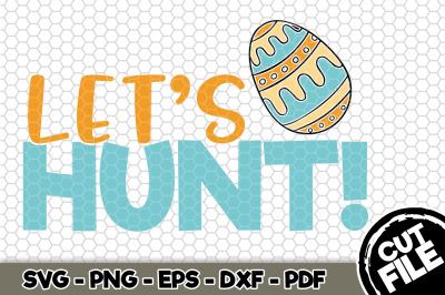 Let's Hunt! SVG Cut File n187