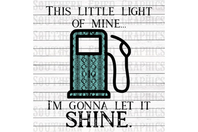 This Little Light of Mine Gas Light Snake Version Digital Graphic