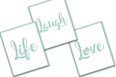 Life Poster, Laugh Poster, Love Poster