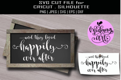 And they lived happily ever after sign svg, wedding sign svg
