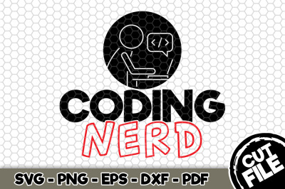 Coding Nerd SVG Cut File n193