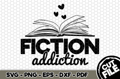 Fiction Addiction SVG Cut File n204