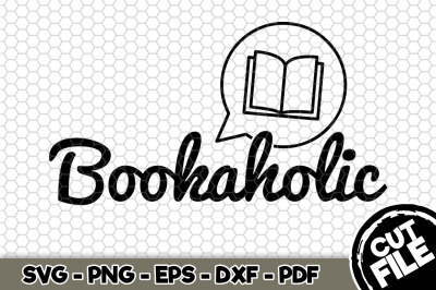 Bookaholic SVG Cut File n205