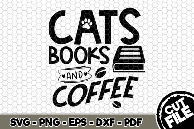 Cats, Books and Coffee SVG Cut File n210