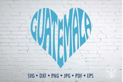 Guatemala Word Art, Guatemala Svg Dxf Eps Png Jpg, Guatemala logo design, Word in heart shape, Lettering wall decor