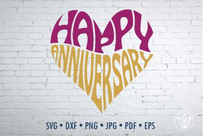 Happy Anniversary Word Art heart, Svg Dxf Eps Png Jpg