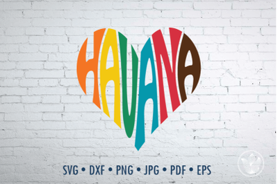 Havana Word Art heart, Svg Dxf Eps Png Jpg, Cut file