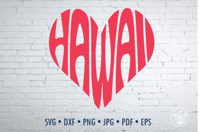 Hawaii Word Art heart, Svg Dxf Eps Png Jpg, Cut file