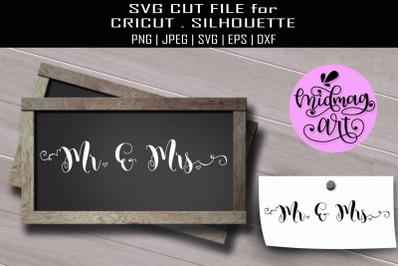Mr and Mrs svg, wedding sign svg