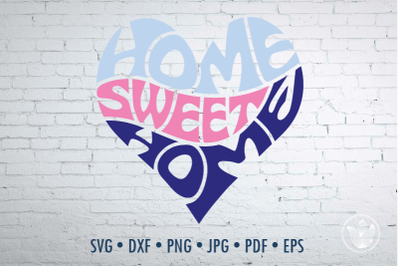 Home sweet home Word Art heart, Svg Dxf Eps Png Jpg