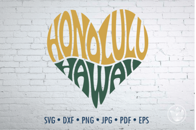 Honolulu Hawaii Word Art heart, Svg Dxf Eps Png Jpg