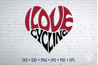 I love cycling Word Art heart, Svg Dxf Eps Png Jpg, Cut file