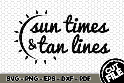 Sun Times & Tan Lines SVG Cut File n215