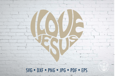 I love Jesus Word Art heart, Svg Dxf Eps Png Jpg, Cut file