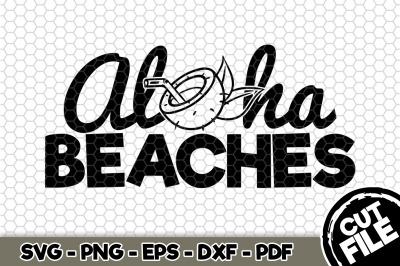 Aloha Beaches SVG Cut File n223