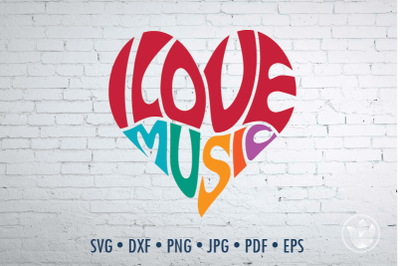 I love music Word Art heart, Svg Dxf Eps Png Jpg, Cut file