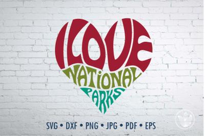I love national parks heart, Svg Dxf Eps Png Jpg, Cut file