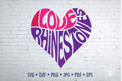 I love rhinestones heart, Svg Dxf Eps Png Jpg, Cut file