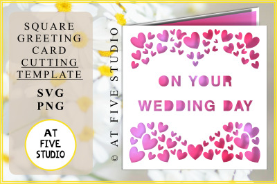 On Your Wedding Day SVG PNG Greetings Card Papercutting Template