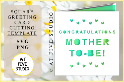 Congratulations Mother To-Be! SVG PNG Greeting Card Papercutting Templ