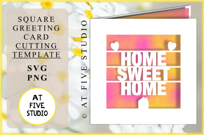 Home Sweet Home SVG PNG Greetings Card Papercutting Template