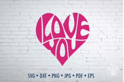 I love you heart, Svg Dxf Eps Png Jpg, Cut file