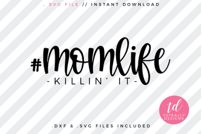 #momlife Killin' It SVG