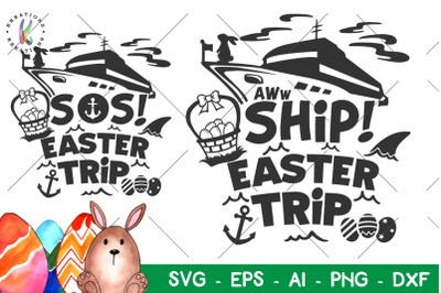 Easter svg Easter Cruise svg Aww Ship Easter Trip