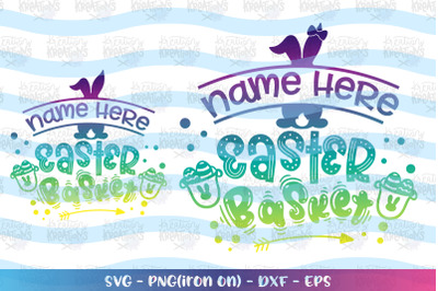 Easter svg Easter basket custom name girl boy