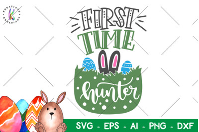 Easter svg First time hunter