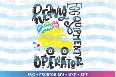 Easter svg Easter truck svg Heavy Equipment Operator