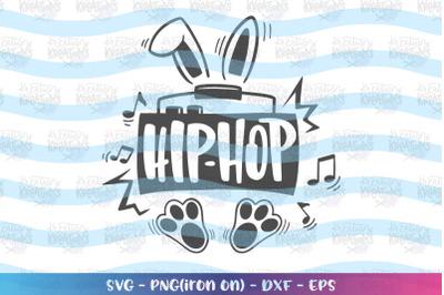 Easter svg Hip Hop svg stero